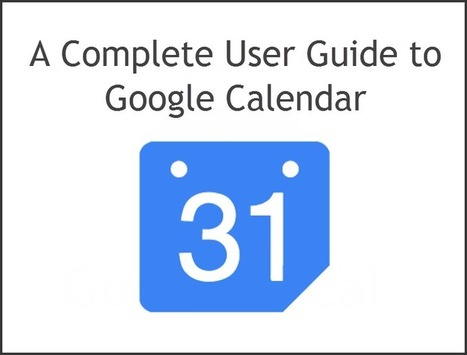 How to use Google Calendar | Social Media Ideas for the Small Business | Scoop.it