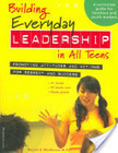 Building Everyday Leadership in All Teens   Teaching leadership in (science) classroosms   Scoop.it