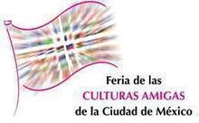 México D.F celebra en mayo la cuarta Feria de las Culturas Amigas | expreso - diario de viajes y turismo | Mexico | Scoop.it