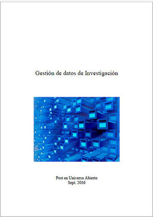 Gestión de datos de investigación. monográfico | Cooperación Universitaria para el Desarrollo Sostenible. MODELO MOP-GECUDES | Scoop.it