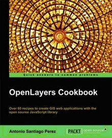 Openlayer Cookbook | CEREGeo - Geomática | Scoop.it