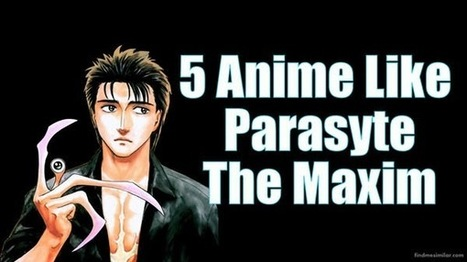 5 Anime Similar to Parasyte (Kiseijuu) | Movie Recommendations | Scoop.it