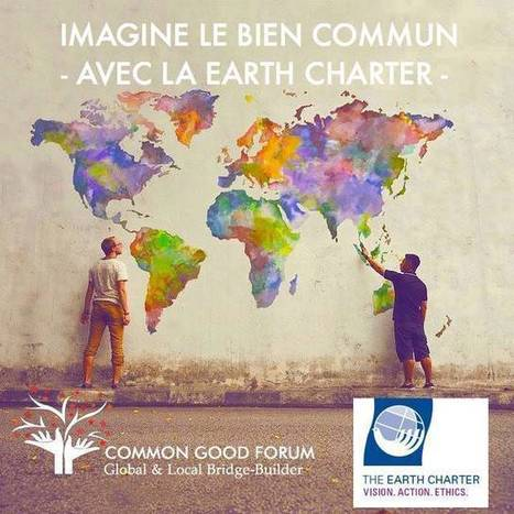Imagine ! Le Blog collaboratif Bien commun & Charte de la Terre | Le Processus du Bien commun : une vision pluridisciplinaire ! | Scoop.it