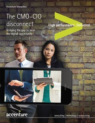 The CMO-CIO Disconnect: Bridging the Gap to Seize the Digital Opportunity to Improve Customer Experience -- Summary - Accenture | Designing design thinking driven operations | Scoop.it
