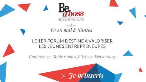 Agenda : Digialy au forum BeaBoss pour parler startup au féminin | Usages Numériques | Scoop.it