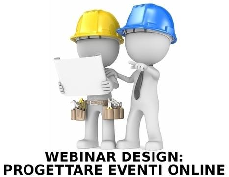 Fare conferenze online: come progettare un Webinar con il Webinar Design | WebinarPro | Webinar, WebConference, WebMeeting, WebTraining, Telesummit, Riunioni online, TeleSeminar and... | Scoop.it