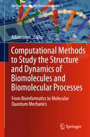 Computational Methods to Study the Structure and Dynamics of Biomolecules and Biomolecular Processes - Springer | Drug Discovery Chemistry | Scoop.it