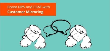 Boost NPS & CSAT Through Customer Mirroring | Vcaretec | Contact Call Center Outsourcing | Scoop.it