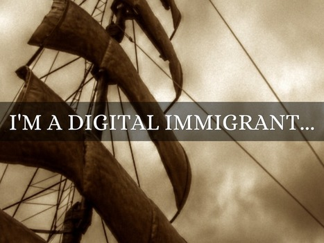 Can Digital Immigrants Teach Digital Natives? | Curated Collection of Digital Artefacts: Assignment 1 EDEL 20001 | Scoop.it