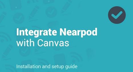 Integrate Nearpod with Canvas | Digital Presentations in Education | Scoop.it
