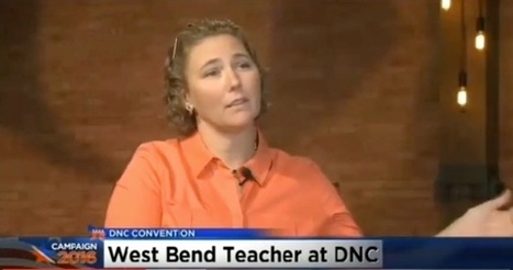 Educators must have voice at table, says WEAC member at DNC | Education Today and Tomorrow | Scoop.it