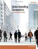 Understanding Computers in a Changing Society, 6th Edition - PDF Free Download - Fox eBook | IT Books Free Share | Scoop.it