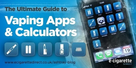 The Ultimate Guide to Vaping Apps and Calculators | Electronic Cigarettes | Scoop.it