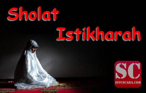 Sholat Istikharah   Situs Cara   Scoop.it