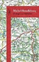 O Mapa e o Território - Michel Houellebecq - Bertrand Livreiros | geoinformação | Scoop.it