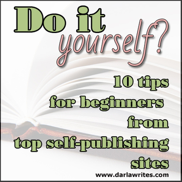Do it yourself? 10 tips for beginners from top self-publishing sites | Found on the web | Scoop.it