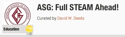 ASG: Full STEAM Ahead! | 3D Virtual-Real Worlds: Ed Tech | Scoop.it