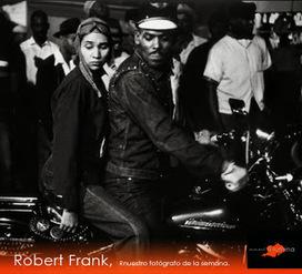 Robert Frank, nuestro fotógrafo ... | Fotografia | Scoop.it