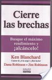Blanchard, K. (2003). Cierre las brechas. Bogotá, Colombia: Norma S.A. | Telemercadeo | Scoop.it