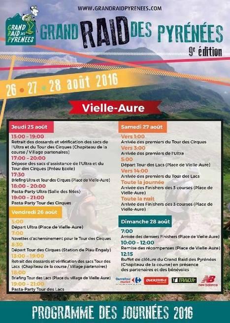 Programme du Grand Raid des Pyrénées du 25 au 28 août 2016 - #GRP2016 | Vallée d'Aure - Pyrénées | Scoop.it