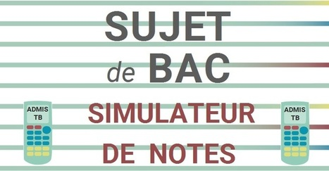 Calculer automatiquement sa moyenne au bac pour toutes les filières | Études littéraires | Scoop.it