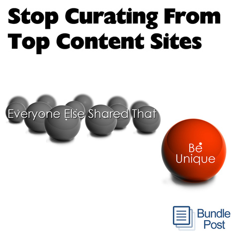 Why You Should Stop Curating From Top Content Sites | Google Plus and Social SEO | Scoop.it