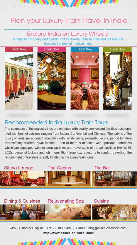 Plan Your Luxury Train Travel in India | India luxury train | Scoop.it