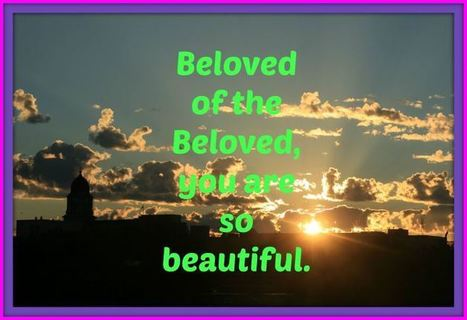 Beloved of the Beloved (at dawn) | Poetry for inspiration | Scoop.it