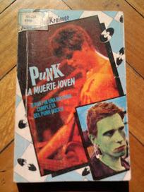Rescate de libros de El estante: Punks, La muerte joven de Juan Carlos Kreimer   Blogósfera personal   Scoop.it