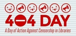 April 4th: 404 Day: A Day of Action Against Censorship in Libraries | Librarian in Black Blog – Sarah Houghton | LibraryHints2012 | Scoop.it
