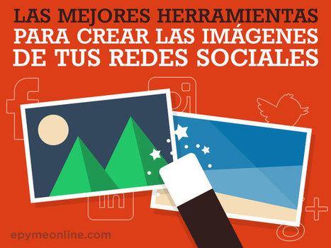Mejores herramientas para crear imágenes en tus Redes Sociales | Recursos i Eines | Scoop.it
