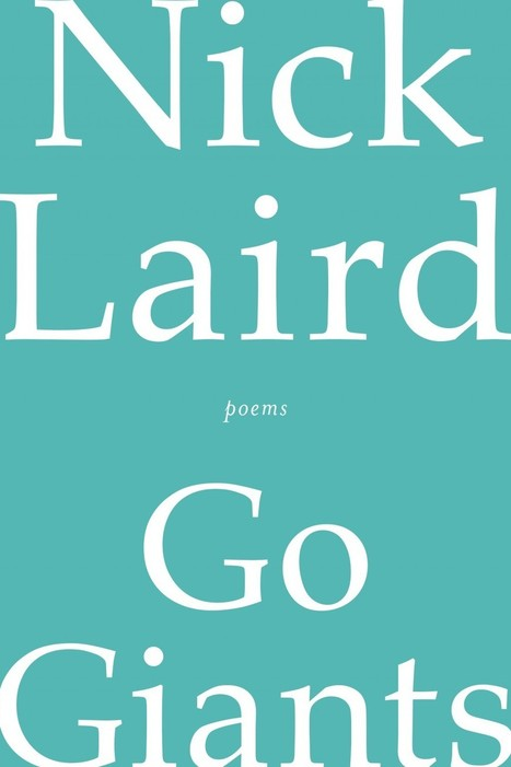 'Go Giants,' poems by Nick Laird - Washington Post   The Irish Literary Times   Scoop.it