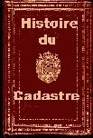 Histoire du Cadastre Français, des origines à nos jours | Nos Racines | Scoop.it