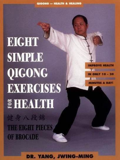 Eight Simple Qigong Exercises for Health: The Eight Pieces of Brocade | Free eBooks Download | Scoop.it