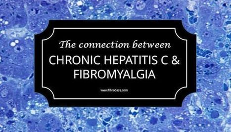 The Connection Between Chronic Hepatitis C & Fibromyalgia » | Fibromyalgia | Scoop.it