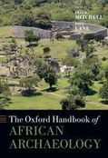 The Oxford Handbook of African Archaeology: Hardback: Peter Mitchel - Oxford University Press | Indian Ocean Archaeology | Scoop.it
