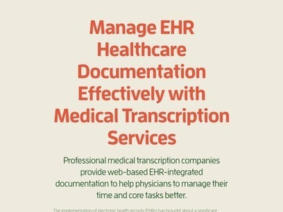 Manage EHR Healthcare Documentation Effectively with Medical Transcription Services   Medical Transcription Outsourcing   Scoop.it