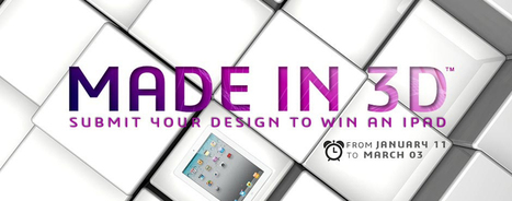MadeIn3D | The 3D Printing Design Contest | Made Different | Scoop.it