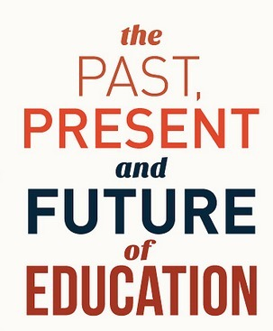 A Beautiful Timeline on The Past Present and Future of Education | Education | Scoop.it