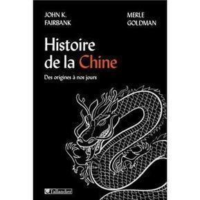 Histoire de la Chine - John King Fairbank sur Fnac.com | Chine Ipag BS | Scoop.it