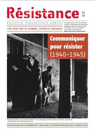 Dossier pédagogique  du CRDP de Créteil | Communiquer pour résister 1940-1945 | Scoop.it