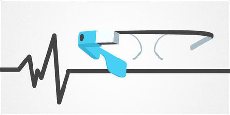 Google Glass in Surgery, and Other Health Care Advancements   Simulation in Health Sciences Education   Scoop.it