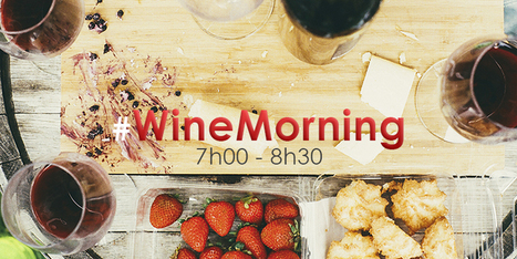 #WineMorning Le RV quotidien des winelovers lève-tôt! | Vin 2.0 | Scoop.it