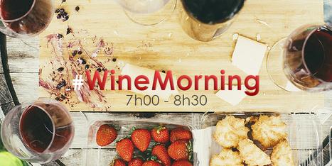 #WineMorning Le RV quotidien des winelovers lève-tôt! | Vin 2.0 | Scoop.it