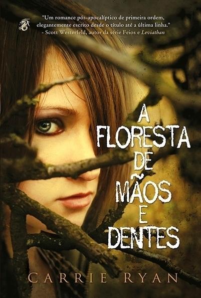Um romance pós-apocaliptico am A Floresta de Mãos e Dentes » Revista Fantástica | Paraliteraturas + Pessoa, Borges e Lovecraft | Scoop.it