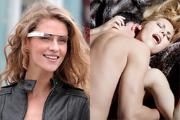 Google Glass to be used in XXX flicks | Soup for thought | Scoop.it