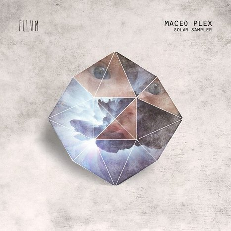 Maceo Plex announces new album 'Solar' | DJing | Scoop.it