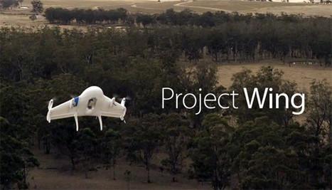 Google X met à jour ses perspectives de livraison par drones | Technology | Scoop.it