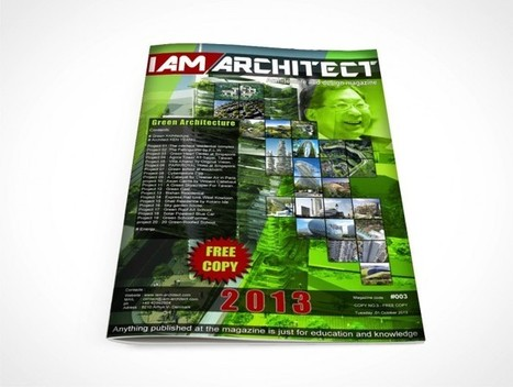 Magazine copy 3 – Green Architecture   Iam Architect   Avant-garde Art, Design & Rock 'n' Roll   Scoop.it