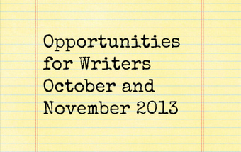 Opportunities for Writers: October and November 2013 ... | Success For Writers: Work Hard & Make It Happen | Scoop.it